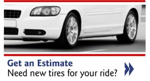 Get an Estimate - Need new tires for your ride?